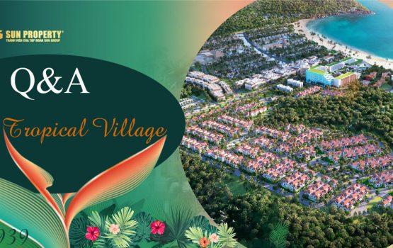 Q&A Sun Tropical Village